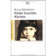 kinder brauchen märchen - bruno bettelheim - dtv deutscher taschenbuch