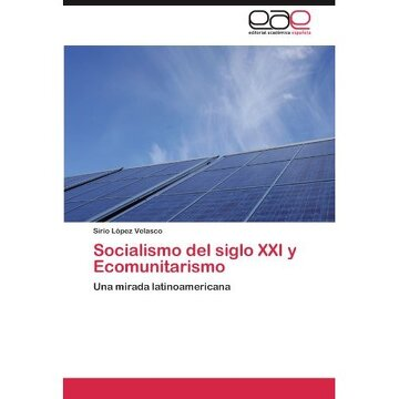 portada socialismo del siglo xxi y ecomunitarismo