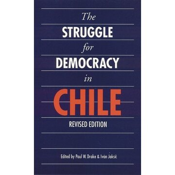 portada the struggle for democracy in chile (revised edition)