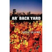 "ar"" back yard - anwar dharma - athena press publishing co. uk"