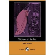 volpone; or, the fox (dodo press) - ben jonson - dodo press