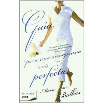 portada GUIA PARA UNA MENOPAUSIA (CASI) PERFECTA (BEST SELLER ZETA BOLSILLO)