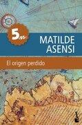 origen perdido. (booket) - matilde asensi - (5) booket