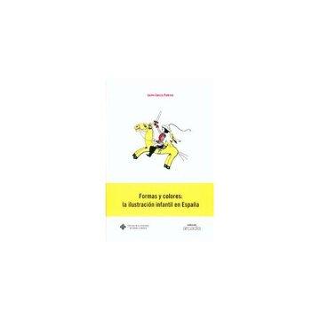 portada Formas y colores: la ilustración infantil en España (ARCADIA)