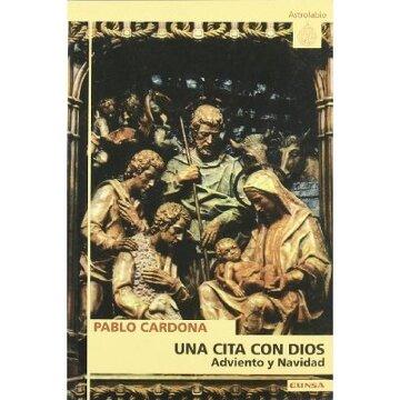 portada Una Cita Con Dios: Adviento Y Navidad (astrolabio, Band 244)