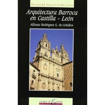 portada La arquitectura barroca en Castilla y León (Historia del arte en Castilla y Le:on)