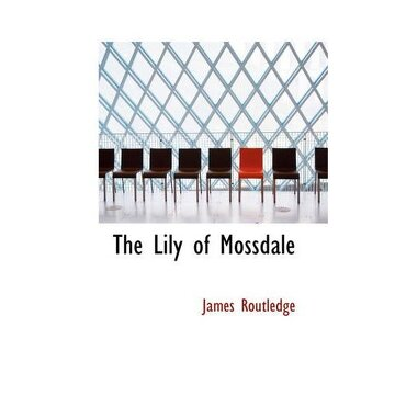 portada the lily of mossdale