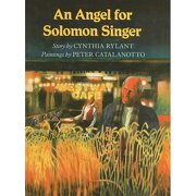 an angel for solomon singer - cynthia rylant,peter catalanotto - perfection learning