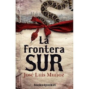 portada La frontera sur (Narrativa (books 4 Pocket))