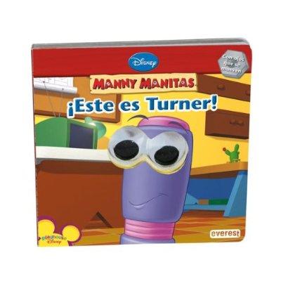 Este es turner.playhouse disney.(manny manitas 3 años) varios autores