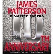 10th anniversary - james patterson - hachette audio
