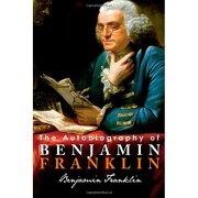 the autobiography of benjamin franklin - benjamin franklin - tribeca books