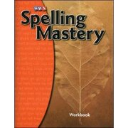 spelling mastery - student workbook leve - mcgraw-hill sra - mc graw-hill