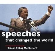 speeches that changed the world - simon sebag montefiore - murphy david