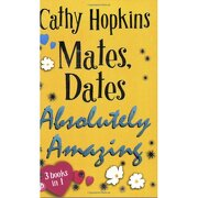 mates, dates absolutely amazing - cathy hopkins - piccadilly press