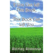 if you can lift this book, this book can - shirley simmons - authorhouse