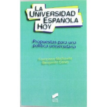 portada la universidad española hoy: propuestas para una política universitaria