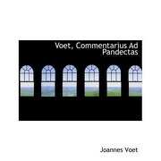voet, commentarius ad pandectas (large print edition) - joannes voet - bibliobazaar
