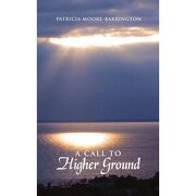 call to higher ground - dr. patricia moore-barrington - authorhouse