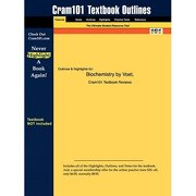 outlines & highlights for biochemistry by voet, isbn - cram101 textbook reviews - unknown