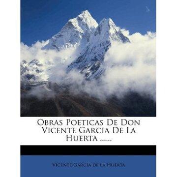 portada obras poeticas de don vicente garcia de la huerta ......