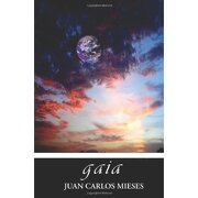 gaia - juan carlos mieses - createspace