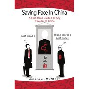 saving face in china - anne-laure monfret - textstream