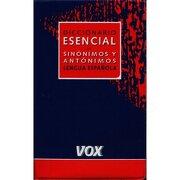 diccionario esencial de sinonimos y antonimos -  - vox