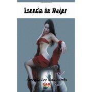esencia de mujer - grechka lee maldonado -