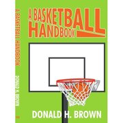 basketball handbook - donald h. brown - unknown