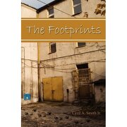 the footprints - cyril a. smith jr. - authorhouse