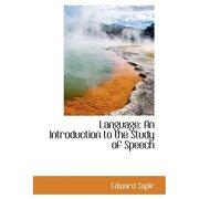 language: an introduction to the study of speech - edward sapir - bibliolife