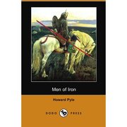 men of iron (dodo press) - howard pyle - dodo press
