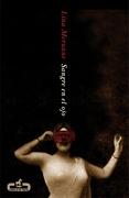 sangre en el ojo - lina meruane - random house mondadori