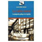 galicia austral inmigrac.gallega bib - seixas x. - biblos