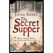 secret supper,the - javier sierra -
