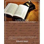 language an introduction to the study of speech - edward sapir - book jungle