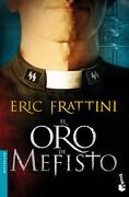El oro de Mefisto - Eric Frattini - Booket