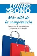 Más Allá de la Competencia - Edward De Bono - Ediciones Paidós
