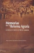 Memorias de la reforma agraria : la lucha por la tierra en el Valle de Longotoma +CD - Calderón Seguel Matías, Fahrenkrog Borghero  Karen -