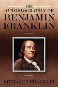 The Autobiography of Benjamin Franklin - Franklin, Benjamin - Empire Books