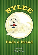 Rylee Finds a Friend - Ariel, Peg - Createspace