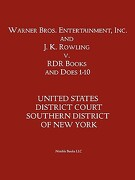 Warner Bros. Entertainment, Inc. & J. K. Rowling V. Rdr Books and 10 Does - Us District Court Sdny, District Court S - Nimble Books