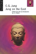 Jung on the East - Jung C. G. Clark - Routledge