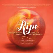 ripe - cheryl sternman rule,paulette (pht) philpot - perseus books group
