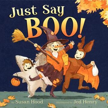 portada Just Say Boo! (libro en Inglés)