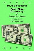 JFK'$ Coincidental Death Note Discovery - Green, Ernest H. - Authorhouse