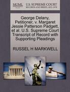 George Delany, Petitioner, V. Margaret Jessie Patterson Padgett, et al. U.S. Supreme Court Transcript of Record with Supporting Pleadings - Markwell, Russel H. - Gale, U.S. Supreme Court Records