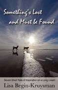 Something's Lost and Must Be Found - Begin-Kruysman, MS Lisa - Createspace