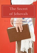 The Secret of Jehovah - Brown DD, Rev Steven C. - Createspace